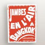 Jambe en l'air à Bangkok